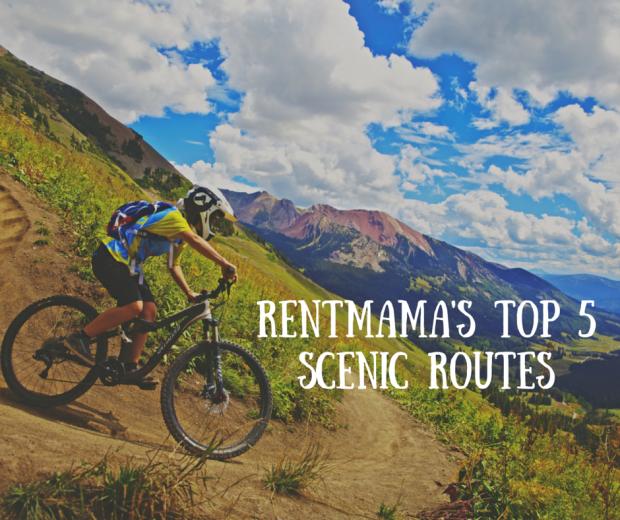 Rentmama's Top 5 scenic routes